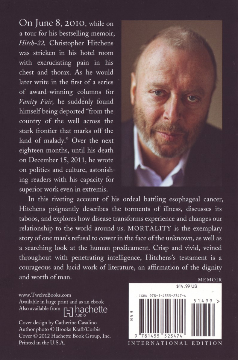 vanity fair hitchens last essay Hitchens, quite possibly the most brilliant journalist of his generation, was diagnosed with terminal oesophageal cancer in june 2010, and died last december much of mortality consists of a long article he wrote for vanity fair magazine, with contributions from the magazine's editor, graydon carter, who.